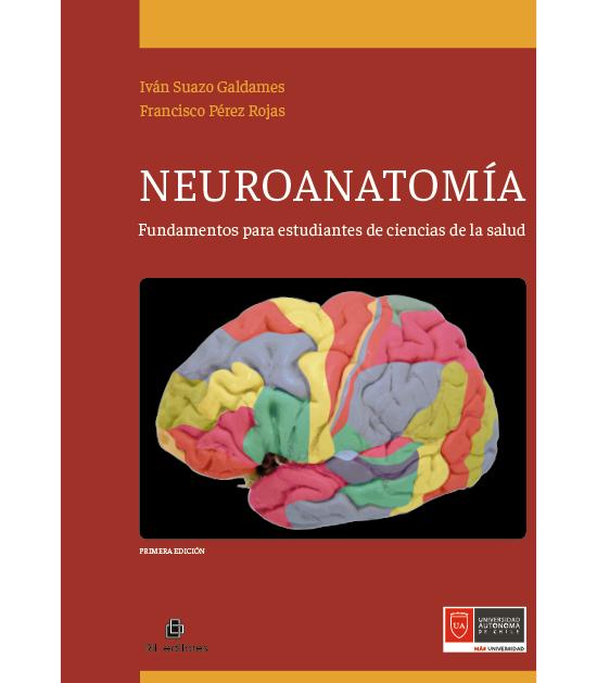 Neuroanatomía : Fundamentos para estudiantes de ciencias de la salud